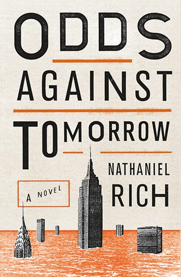 Odds against Tomorrow - Nathaniel Rich
